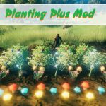 Start building your own garden with the Planting Plus mod